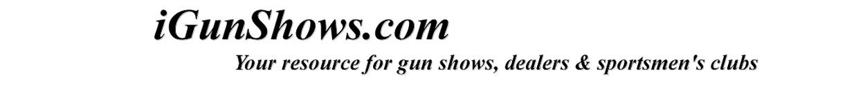 Maine Gun, Knife & Military Shows - Maine Gun Shows